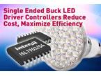コストを低減する高効率シングルエンド降圧型LEDドライバ: ISL1903/04