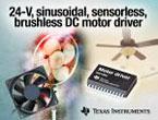24V正弦波センサレス制御ブラシレスDCモーター・ドライバ 『DRV10983』